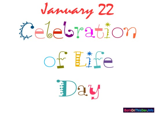 0122at_800x600_celebrationoflifeday