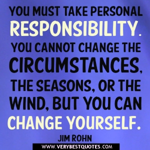 Responsibility-quotes-You-must-take-personal-responsibility-quotes