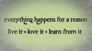 everythinghappensforareason